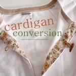 cardigan conversion