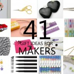 41 Gift Ideas for Makers