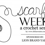 Scarf Week – A Crochet Series
