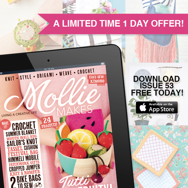 Get Mollie Makes - Issue 53 FREE!