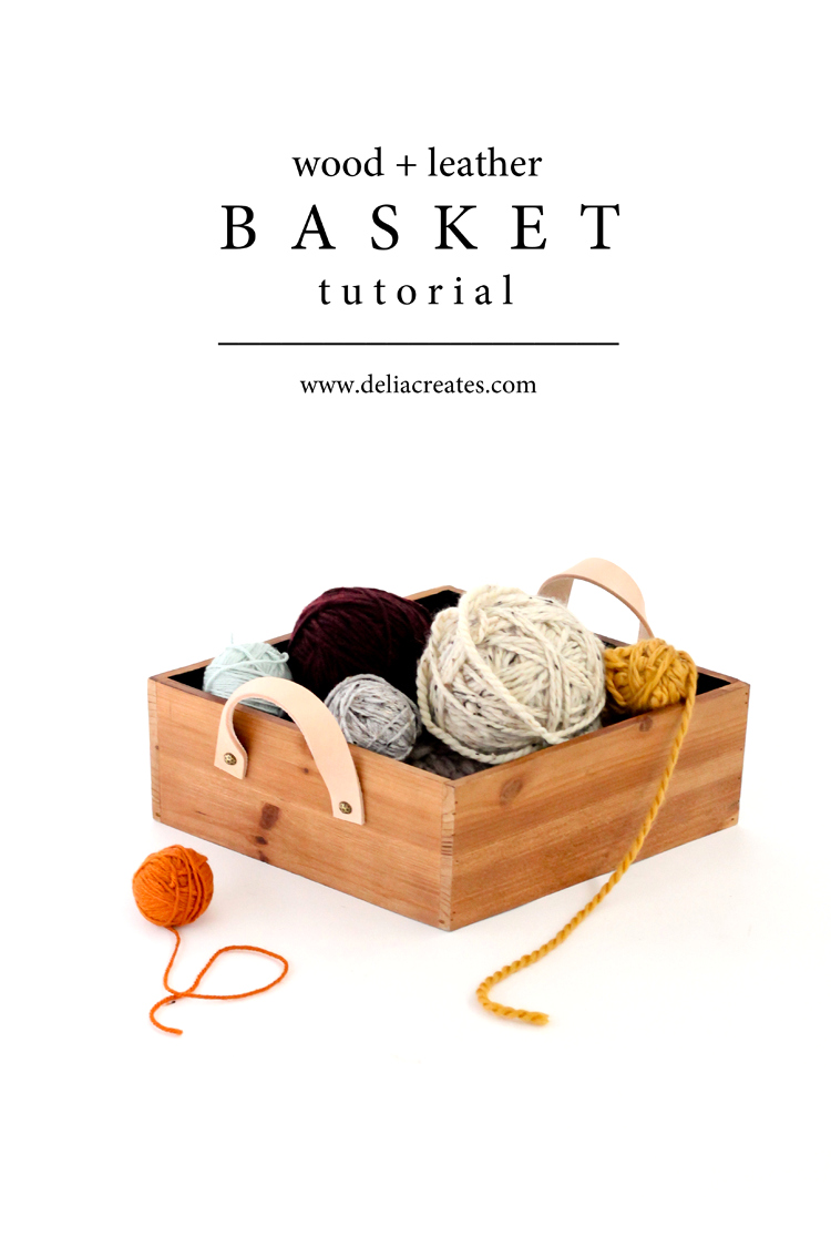 Wood + Leather Basket Tutorial // www.deliacreates.com