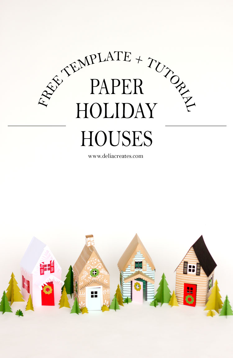 paper holiday houses templates paper holiday houses templates deliacreates com