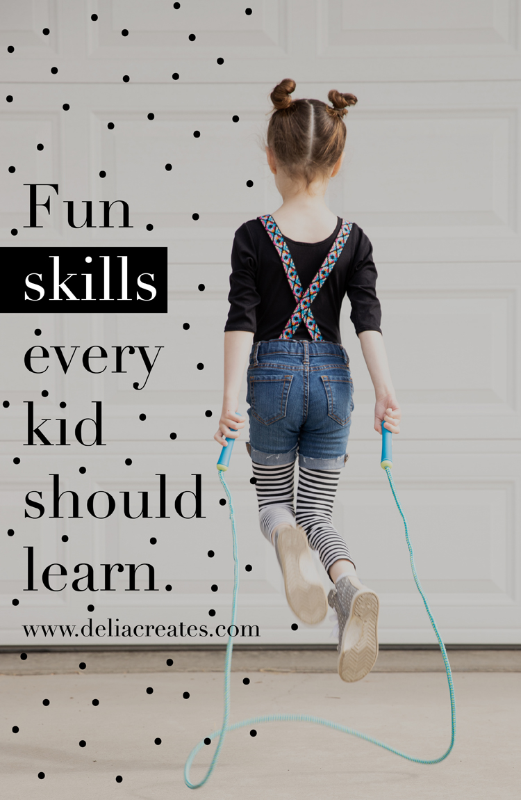 Fun Skills Every Kid Should Learn // www.deliacreates.com