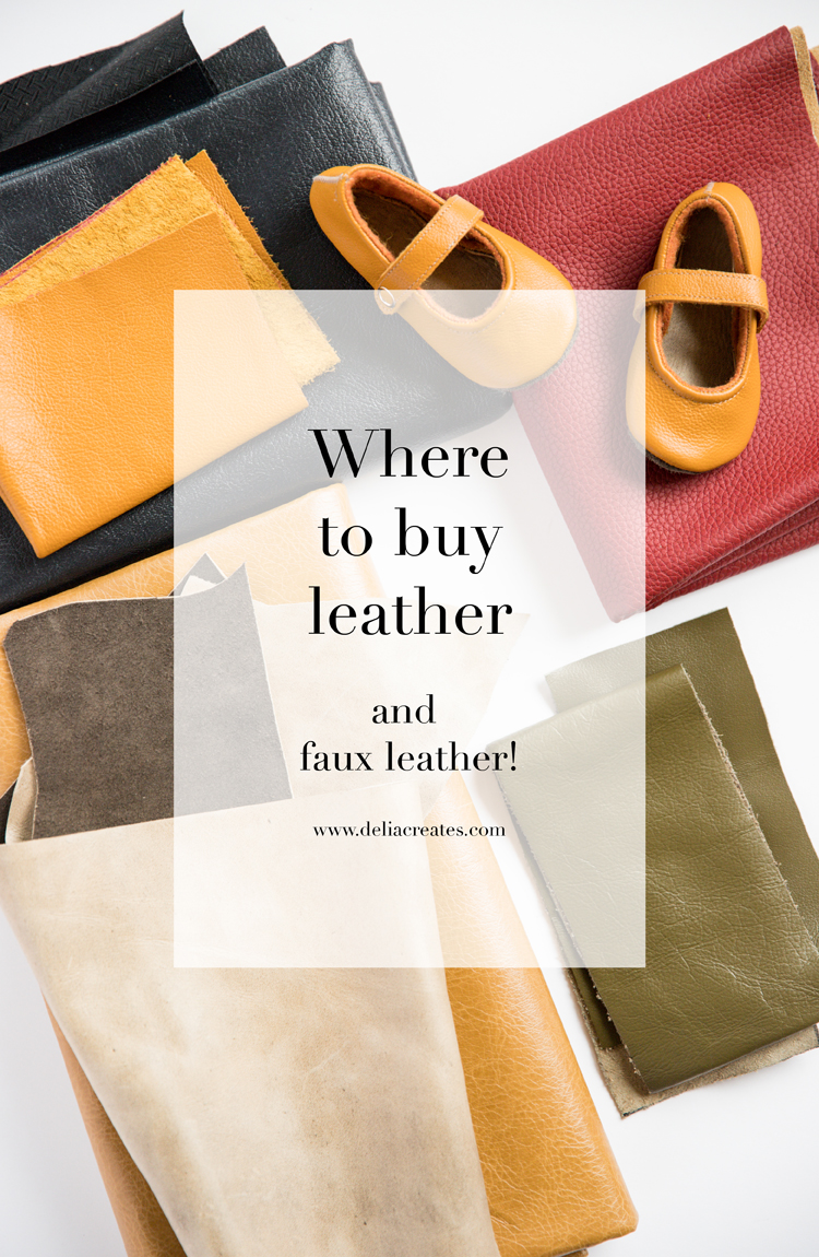 Where To Buy Leather and Faux Leather // www.deliacreates.com